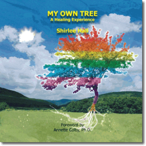 My Own Tree by Shirlee Hall
